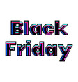 pixel black friday text detailed isolated vector image vector image