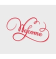 Welcome calligraphy vector image