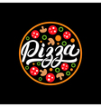 Pizza hand written lettering logo label badge vector image vector image