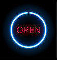 blue neon open sign circle shape vector image vector image