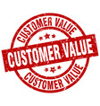 customer value round red grunge stamp vector image vector image