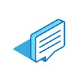 speech bubble isometric icon review feedback vector image
