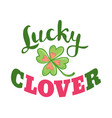 luck and love poster with clover vector image vector image