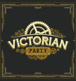 steampunk party golden logo design victorian era vector image vector image