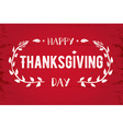 thanksgiving greeting card happy day vector image