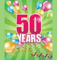 50 years birthday card vector image