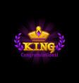 congratulation king crown and logo vector image vector image