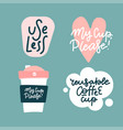 set stickers for reusable coffee cups bring vector image vector image