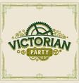 victorian party vintage logo design victorian era vector image vector image