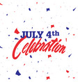 4th july celebration american independence vector image