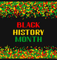 black history month annual event in february for vector image vector image