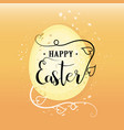 easter happy easter calligraphy lettering for vector image vector image