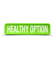 healthy option green 3d realistic square isolated vector image vector image
