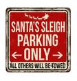 santas sleigh parking only vintage rusty metal