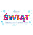 wesolych swiat merry christmas polish greeting vector image vector image