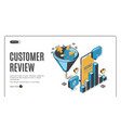 customer review best result isometric landing page vector image vector image