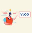 creative internet vlog idea flat vector image vector image