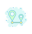 distance pin icon in comic style gps navigation vector image vector image