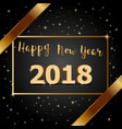golden bow happy new year 2018 with dark vector image vector image