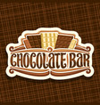 logo for chocolate bar vector image vector image
