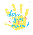 love you mom calligraphy handwritten lettering vector image