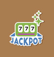 paper sticker on stylish background jackpot lucky vector image