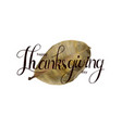 happy thankgiving quote with holiday elements vector image vector image