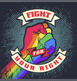 vintage lgbt propaganda lettering quote with hand vector image vector image