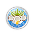 100 natural coconut oil badge or icon isolated vector image