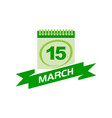 15 march calendar with ribbon vector image