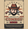 american cowboy retro poster with man and revolver vector image vector image