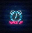 Glowing neon sign with alarm clock and motivation