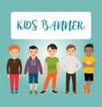 kids banner with boys vector image
