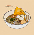 noodle soup with fish ball hand draw sketch vector image