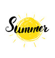 summer calligraphy lettering handwritten sign vector image