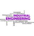 word cloud - industrial engineering vector image vector image
