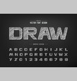 chalk font and bold alphabet hand draw design vector image vector image