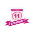 11 february calendar with ribbon vector image vector image