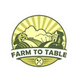 farm to table eco style emblem vector image vector image