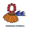 hawaiian symbols promo poster with straw skirt and vector image