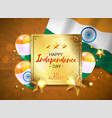 independence day india vector image vector image