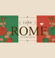 retro postcard or banner with words i love rome vector image