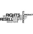 what the heck are master resell rights anyway vector image vector image