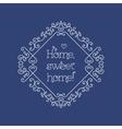 Sweet home lettering and frame line art Monogram vector image