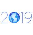 globe 2019 symbol vector image vector image