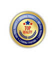 golden top quality and original product badge or vector image vector image
