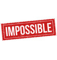 impossible sign or stamp vector image