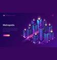 smart city metropolis isometric landing page vector image