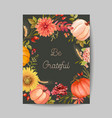 thanksgiving day greeting invitation card flyer vector image vector image