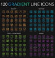 120 trendy color gradient complex thin line icons vector image vector image